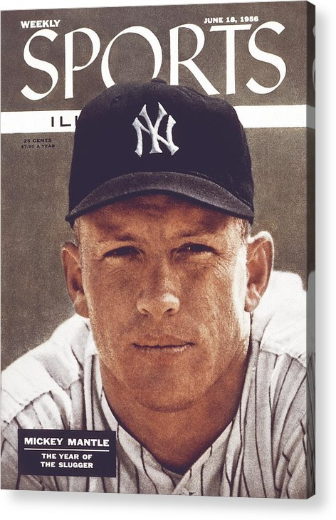 Magazine Cover Acrylic Print featuring the photograph New York Yankees Mickey Mantle Sports Illustrated Cover by Sports Illustrated