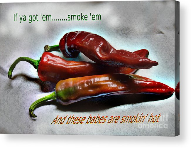 Hot Acrylic Print featuring the photograph Smokin' by The Stone Age
