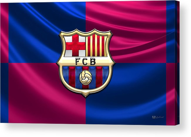 Art Acrylic Print featuring the photograph F. C. Barcelona - 3D Badge over Flag by Serge Averbukh