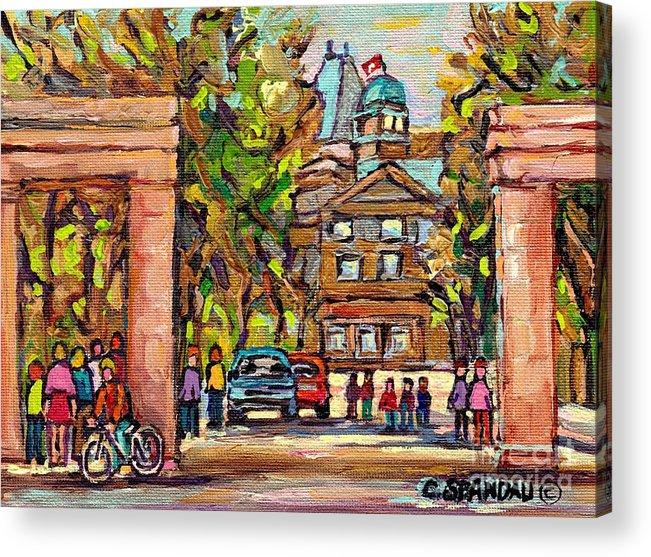 Mcgill University Acrylic Print featuring the painting Mcgill Gates Entrance Of Mcgill University Montreal Quebec Original Oil Painting Carole Spandau by Carole Spandau