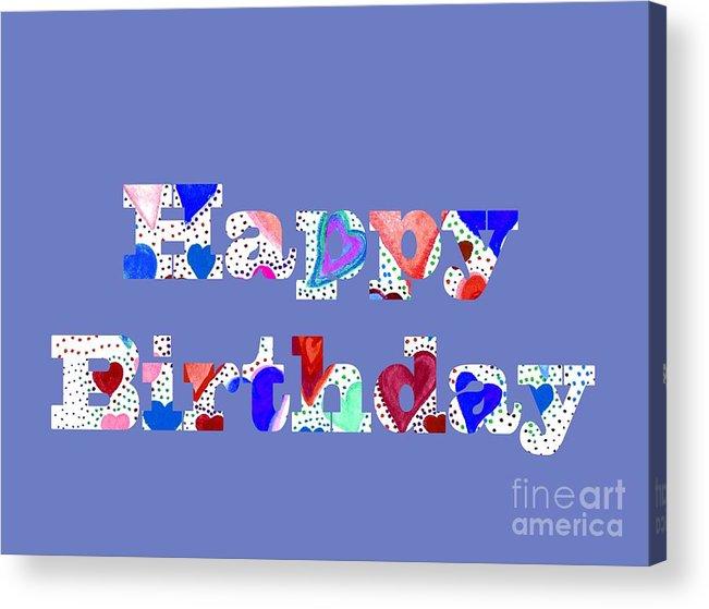 Happy Birthday Acrylic Print featuring the digital art Happy Birthday 1004 by Corinne Carroll