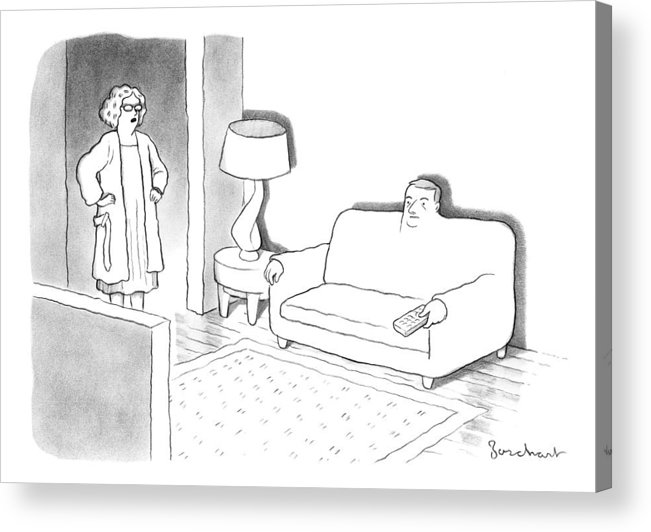 A Wife Stands In The Doorway Of The Living Room Where Her Husband Has Morphed Into A Couch. Furniture Acrylic Print featuring the drawing A Wife Stands In The Doorway Of The Living Room by David Borchart