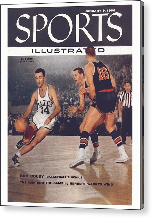 Magazine Cover Acrylic Print featuring the photograph Boston Celtics Bob Cousy... Sports Illustrated Cover by Sports Illustrated