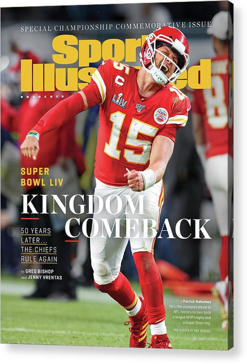 Miami Gardens Acrylic Print featuring the photograph Kingdom Comeback Kansas City Chiefs, Super Bowl Liv Sports Illustrated Cover by Sports Illustrated