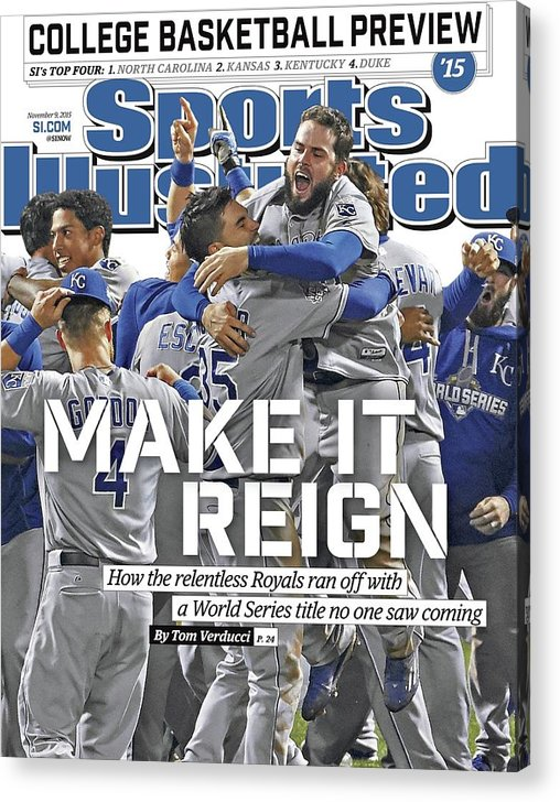 Magazine Cover Acrylic Print featuring the photograph Make It Reign How The Resilient Royals Ran Off With A World Sports Illustrated Cover by Sports Illustrated