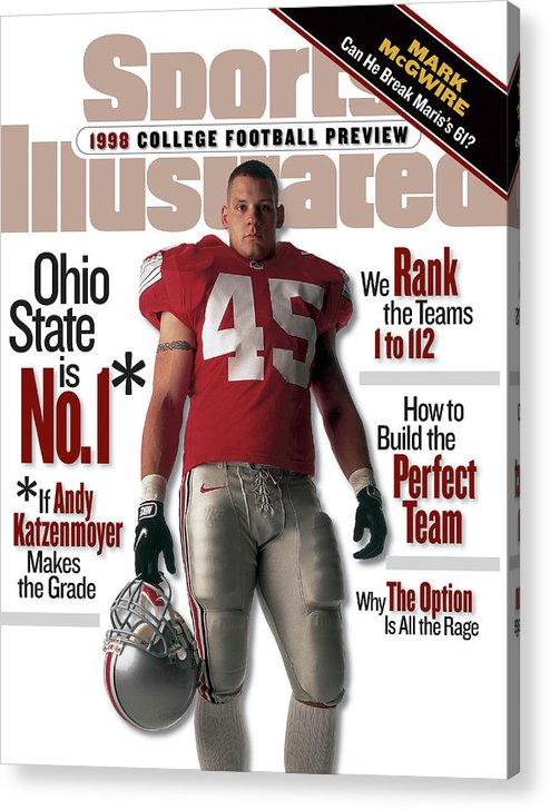 Magazine Cover Acrylic Print featuring the photograph Ohio State University Andy Katzenmoyer, 1998 College Sports Illustrated Cover by Sports Illustrated