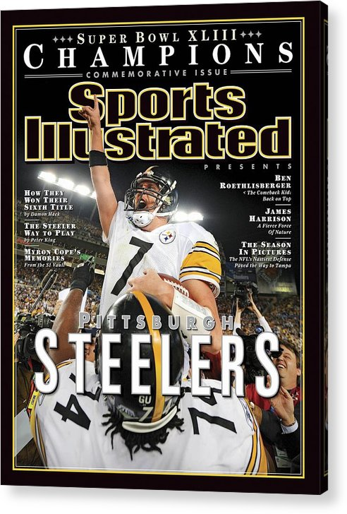 Magazine Cover Acrylic Print featuring the photograph Pittsburgh Steelers Qb Ben Roethlisberger, Super Bowl Xliii Sports Illustrated Cover by Sports Illustrated