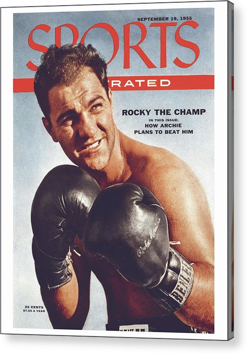 Magazine Cover Acrylic Print featuring the photograph Rocky Marciano, Heavyweight Boxing Sports Illustrated Cover by Sports Illustrated