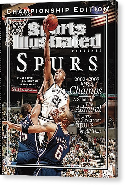 Kenyon Martin Acrylic Print featuring the photograph San Antonio Spurs Tim Duncan, 2003 Nba Finals Sports Illustrated Cover by Sports Illustrated