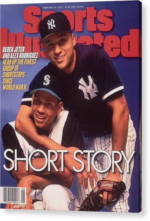 Magazine Cover Acrylic Print featuring the photograph Seattle Mariners Alex Rodriguez And New York Yankees Derek Sports Illustrated Cover by Sports Illustrated