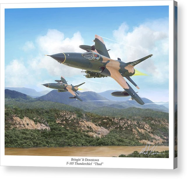 F-105 Thunderchief Acrylic Print featuring the painting Thuds Bringin' It Downtown by Mark Karvon