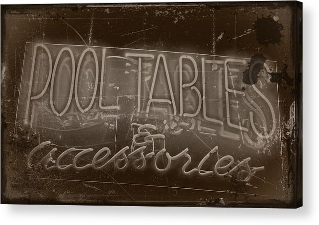 Arts Acrylic Print featuring the photograph Pool Tables And Accessories - Vintage Neon Sign by Steven Milner