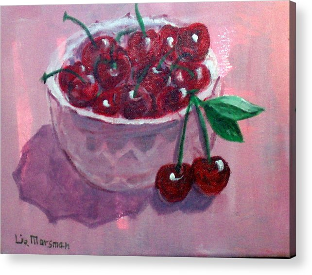 Cherries Acrylic Print featuring the painting Bowl Of Cherries by Lia Marsman