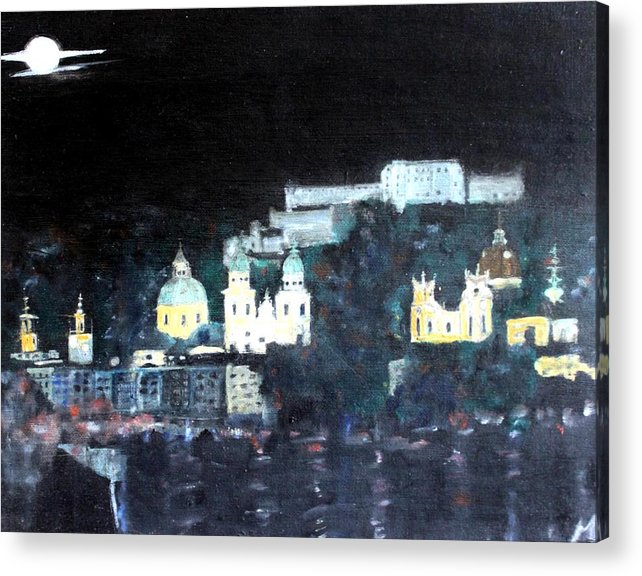 City Acrylic Print featuring the painting Salzburg In Moonlight by Michela Akers
