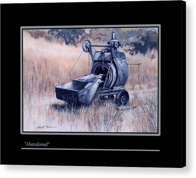 Landscape With Steam Powered Cement Mixer Painting Acrylic Print featuring the painting Abandoned by Walt Green