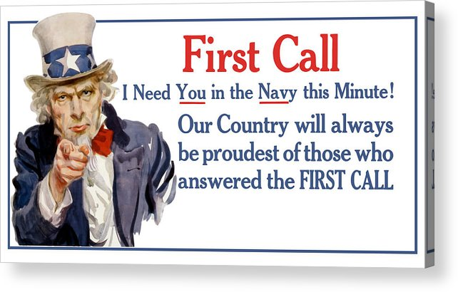 Ww1 Acrylic Print featuring the painting I Need You In The Navy - Uncle Sam WWI by War Is Hell Store