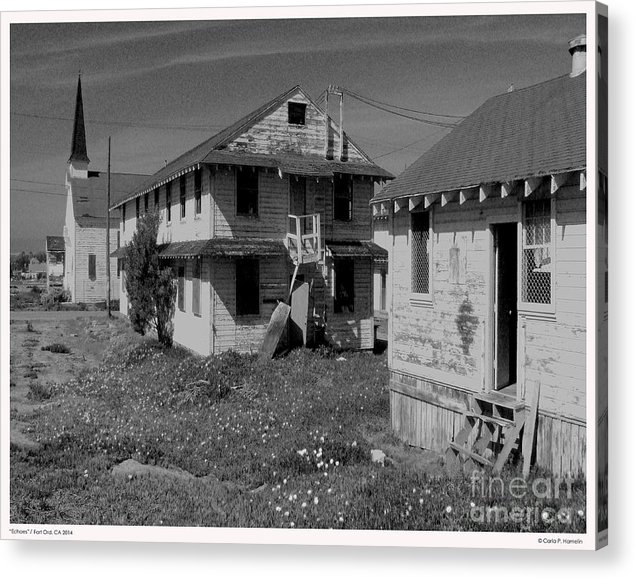 Old Buildings Acrylic Print featuring the photograph Echoes Fort Ord Ca 2014 by Carla Hamelin