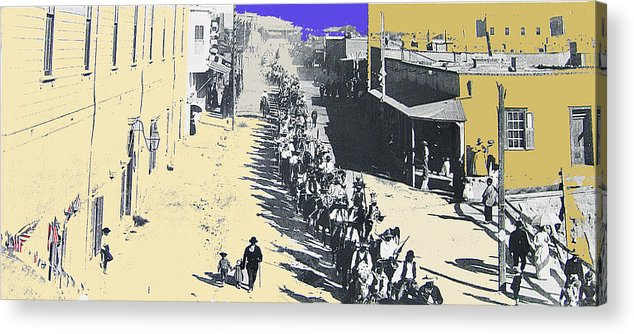 Parade Honoring General Nelson A. Miles 11-08-1887 Geronimo's Capture Tucson Color Added 2008 Acrylic Print featuring the photograph Parade Honoring General Nelson A. Miles 11-08-1887 Geronimo's Capture Tucson Color Added 2008 by David Lee Guss