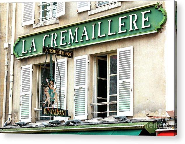 La Cremaillere Acrylic Print featuring the photograph La Cremaillere Paris by John Rizzuto