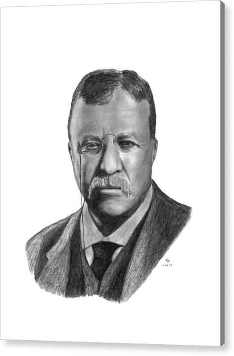 President Acrylic Print featuring the drawing President Theodore Roosevelt by Charles Vogan