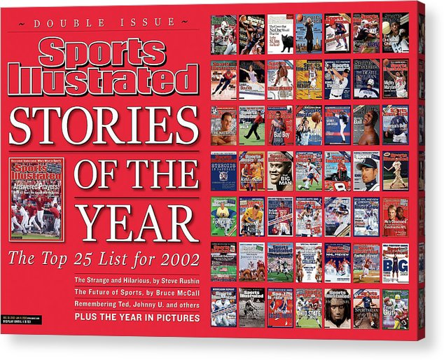 Magazine Cover Acrylic Print featuring the photograph Stories Of The Year The Top 25 List For 2002... Sports Illustrated Cover by Sports Illustrated