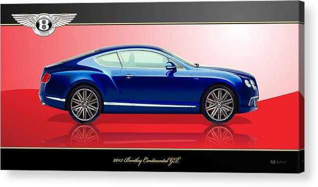 Wheels Of Fortune By Serge Averbukh Acrylic Print featuring the photograph Bentley Continental GT with 3D Badge by Serge Averbukh