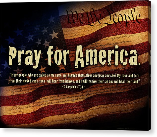 America Acrylic Print featuring the mixed media Pray For America by Shevon Johnson