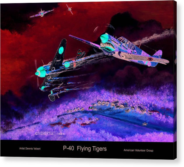 World War Ii Acrylic Print featuring the painting P-40 Flying Tigers by Dennis Vebert