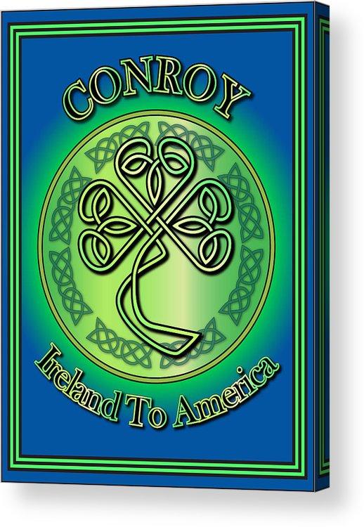 Conroy Acrylic Print featuring the digital art Conroy Ireland To America by Ireland Calling