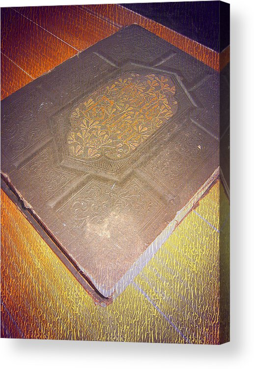 Family Bible Acrylic Print featuring the photograph Family Bible by Shelkay Bairn-Gart