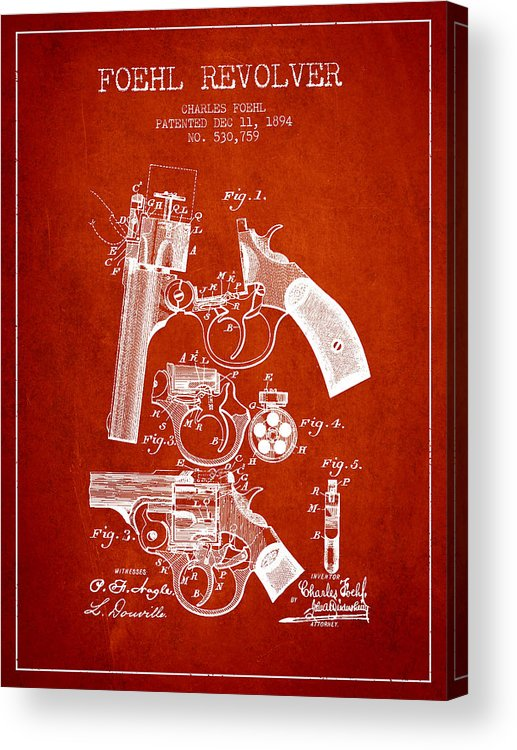 Pistol Acrylic Print featuring the digital art Foehl Revolver Patent Drawing From 1894 - Red by Aged Pixel