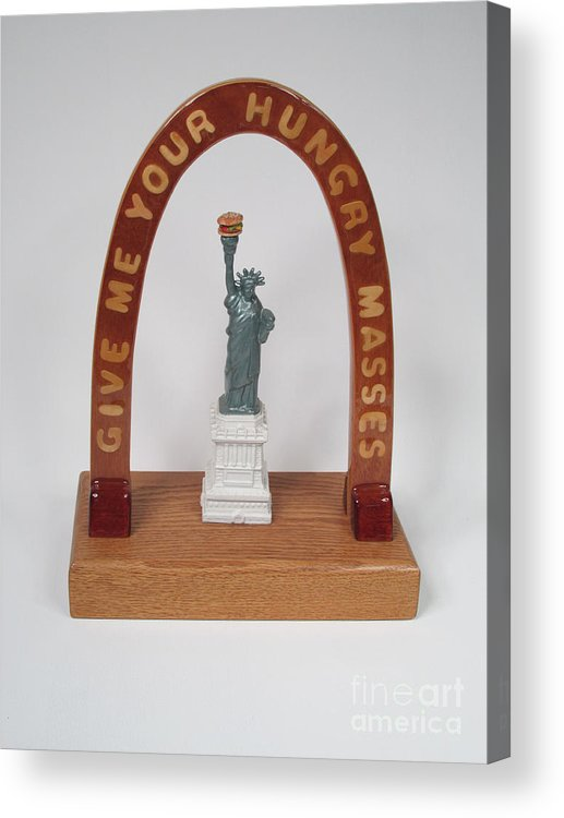 Wood Acrylic Print featuring the sculpture Liberty With Burger Hold The Frys #98 by Bill Czappa