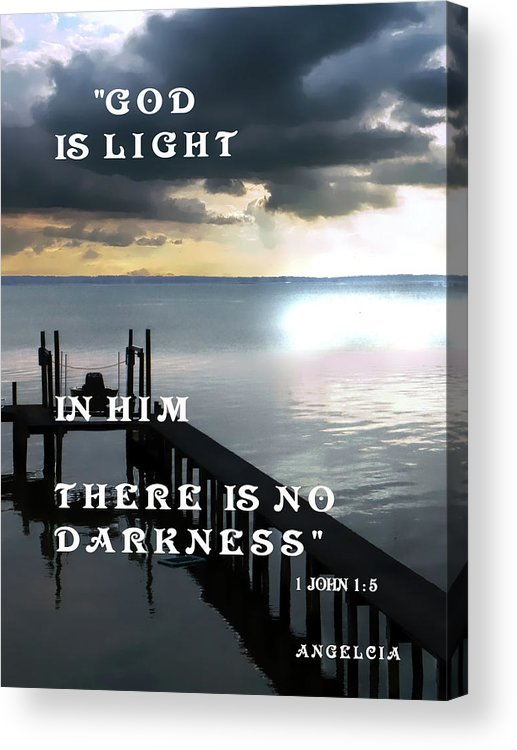 God Acrylic Print featuring the photograph God Is Light by Angelcia Wright
