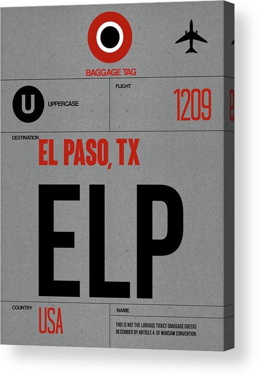 Vacation Acrylic Print featuring the digital art Elp El Paso Luggage Tag I by Naxart Studio