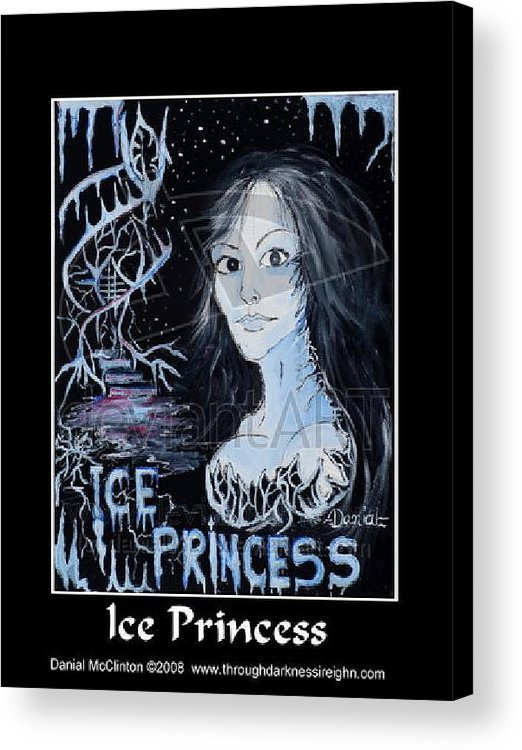 Fantasy Acrylic Print featuring the painting Ice Princess by Danial Mcclinton