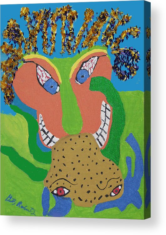 Acrylic Print featuring the painting Outrageous Mind Control by Betty Roberts