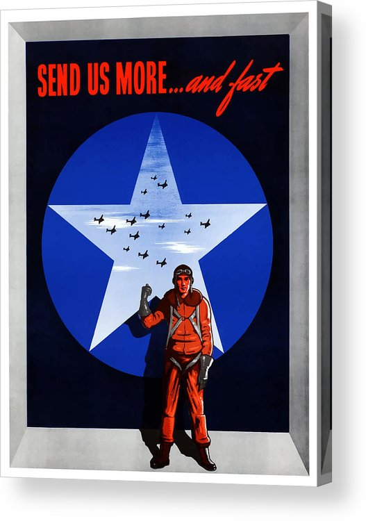 Air Force Acrylic Print featuring the painting Send Us More And Fast -- Ww2 by War Is Hell Store