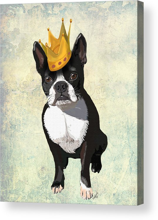 Boston Terrier Framed Prints Acrylic Print featuring the digital art Boston Terrier With A Crown by Kelly McLaughlan