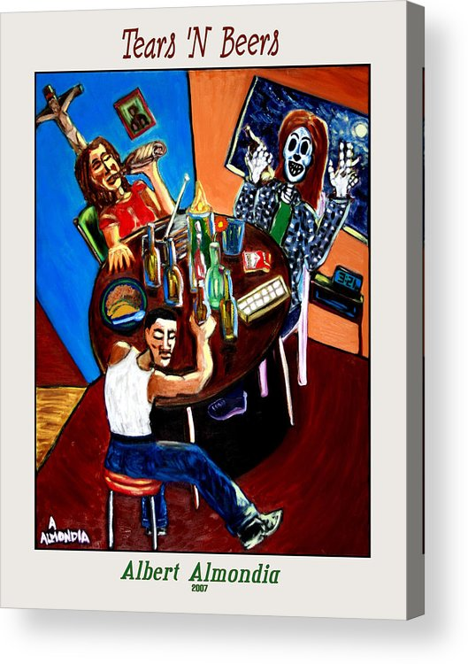 Day Of The Dead Acrylic Print featuring the painting Tears 'n Beers by Albert Almondia