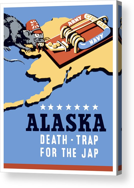 Alaska Acrylic Print featuring the painting Alaska Death Trap by War Is Hell Store