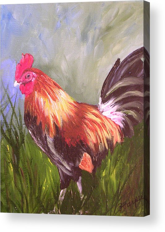 Rooster Acrylic Print featuring the painting Proud Rooster by Barbara Harper