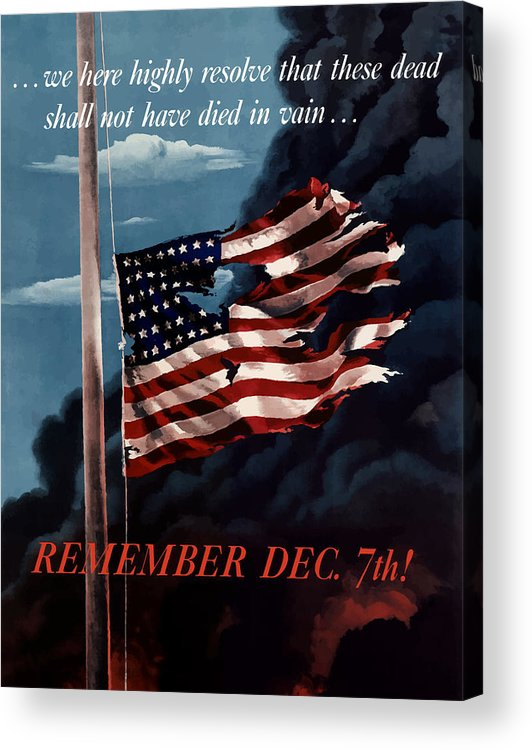 American Flag Acrylic Print featuring the painting Remember December Seventh by War Is Hell Store