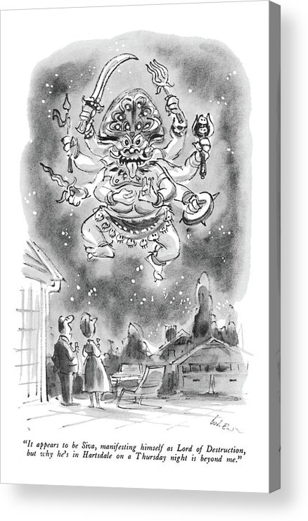 (husband To Wife As They Stand In Front Of Suburban House Watching Huge Eastern God With 6 Arms In The Sky.) Religion Acrylic Print featuring the drawing It Appears To Be Siva by Lee Lorenz
