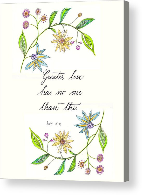 Bible Verse Acrylic Print featuring the digital art Greater Love Has No One by Jana Bodin
