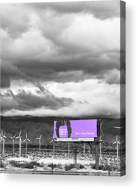 Windmills Acrylic Print featuring the photograph Remembrance Palm Springs First Lady Betty Ford by William Dey