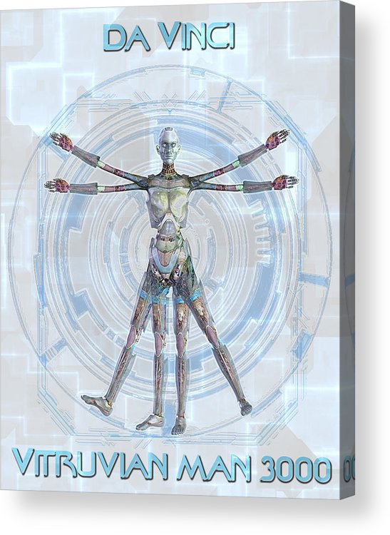 Robot Acrylic Print featuring the digital art Vitruvian Man 3000 by Frederico Borges