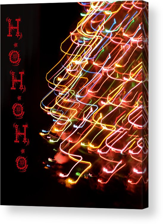 Christmas Acrylic Print featuring the photograph Ho Ho Ho by Bill Cannon