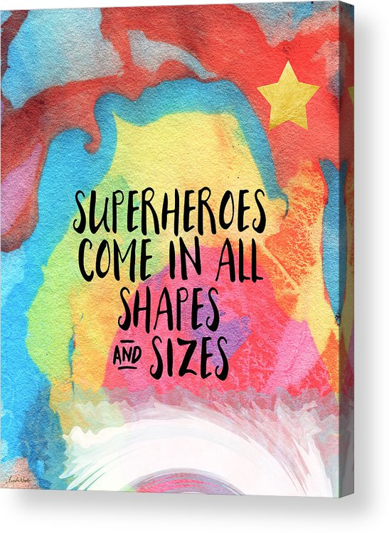 Inspirational Acrylic Print featuring the painting Superheroes- Inspirational Art By Linda Woods by Linda Woods