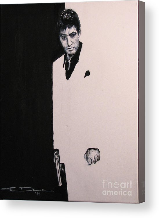 Al Pacino Acrylic Print featuring the painting Tony Montana - Scarface by Eric Dee