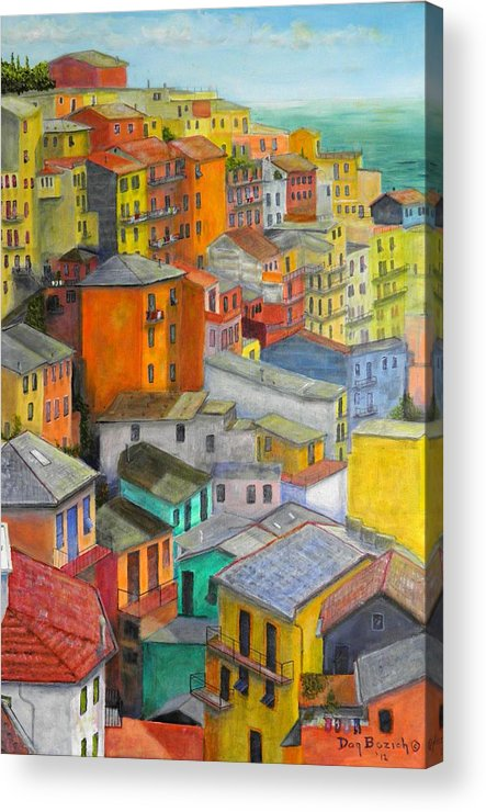 Seaside Acrylic Print featuring the painting A Cinque Terre Village by Dan Bozich